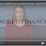 Interview: World Finance & The Lazy Trader on Market Volatility